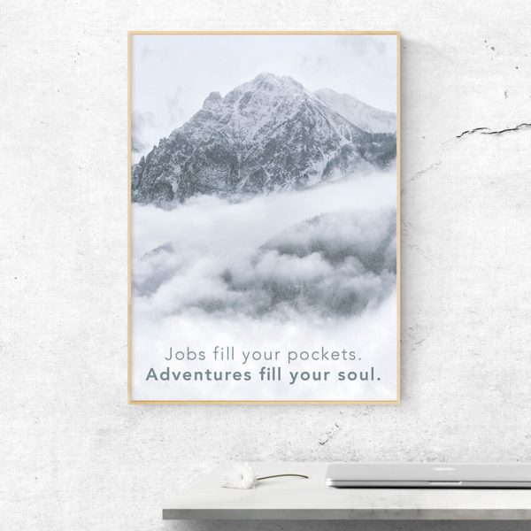 Adventure fills the soul poster in a frame