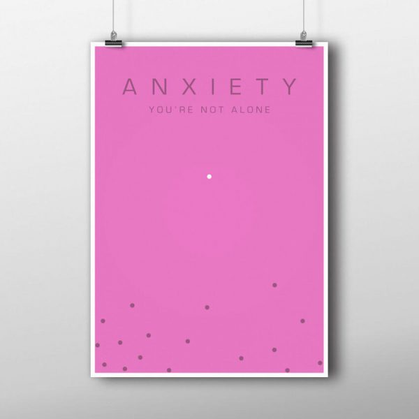 Anxiety poster, you're not along in pink hanging up