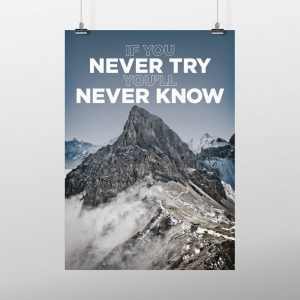 Never try you will never know poster